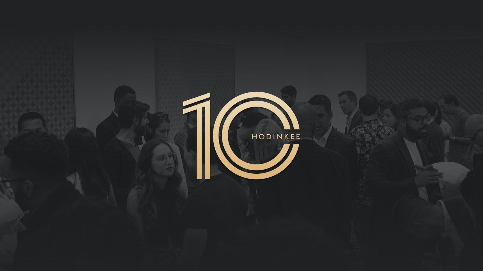 Happenings: Register Now For The HODINKEE 10th Anniversary Weekend h 10 hero